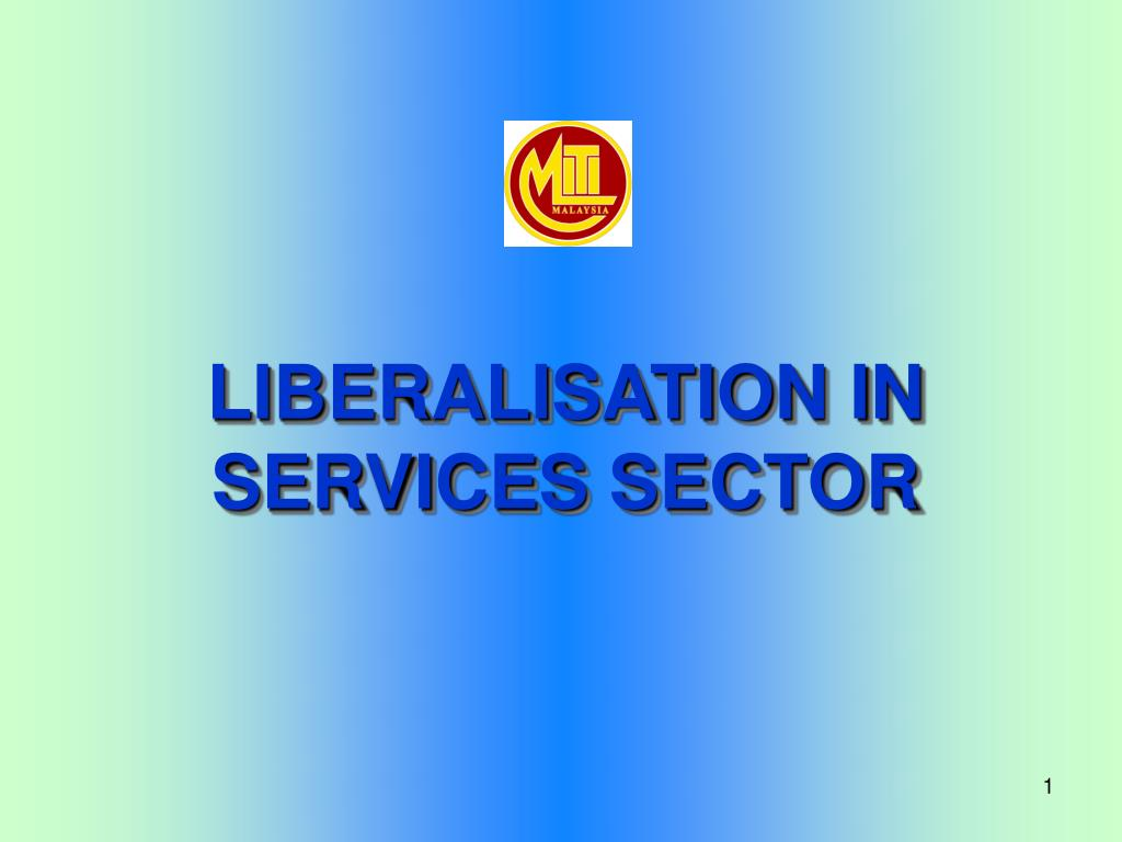 liberalisation in services sector l.