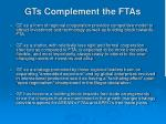 gts complement the ftas