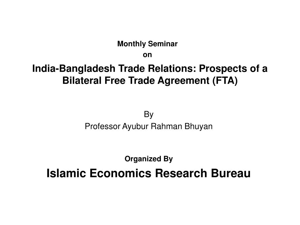 india bangladesh trade relations prospects of a bilateral free trade agreement fta l.