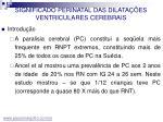 significado perinatal das dilata es ventriculares cerebrais4