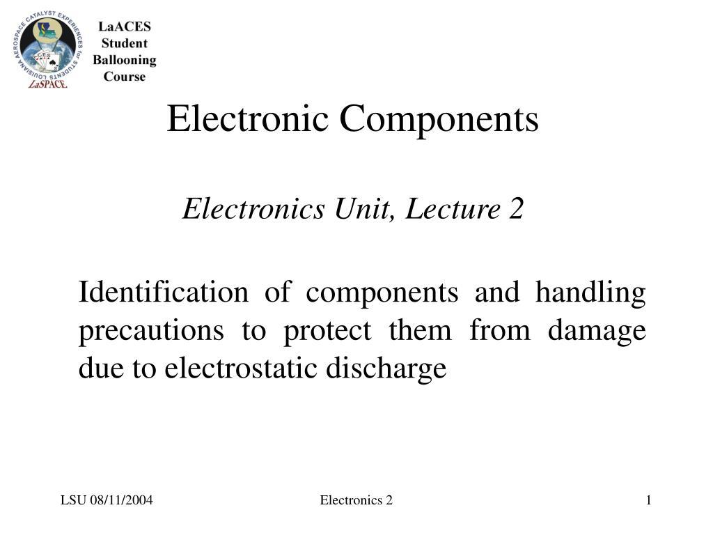 electronic components electronics unit lecture 2 l.