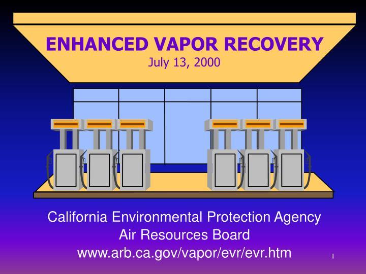 enhanced vapor recovery july 13 2000 n.