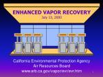enhanced vapor recovery july 13 2000
