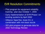 evr resolution commitments
