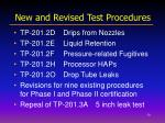 new and revised test procedures