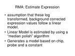 rma estimate expression