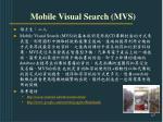 mobile visual search mvs