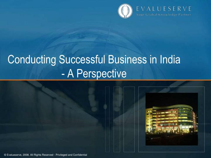 conducting successful business in india a perspective n.