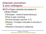 empower yourselves your colleagues
