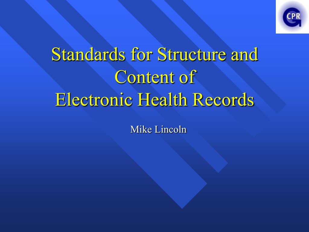 standards for structure and content of electronic health records l.