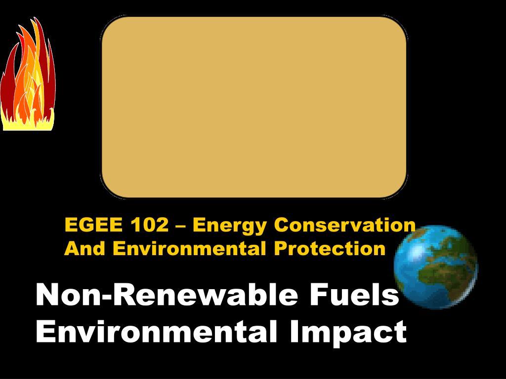 non renewable fuels environmental impact l.