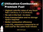 utilization combustion premium fuel