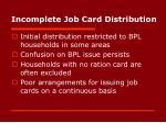 incomplete job card distribution