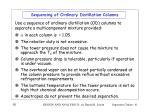 sequencing of ordinary distillation columns