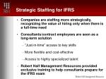 strategic staffing for ifrs