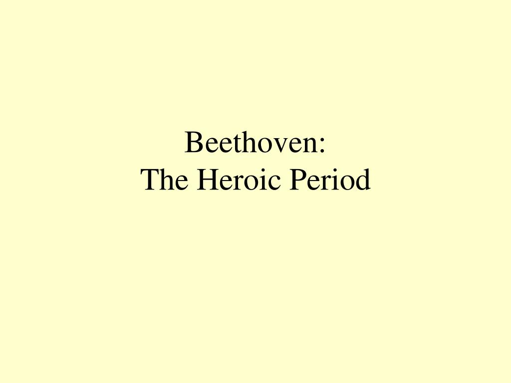 beethoven the heroic period l.