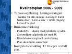 kvalitetsplan 2006 2009