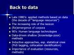 back to data