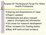 purpose of the research forum for allied health professions