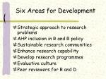 six areas for development