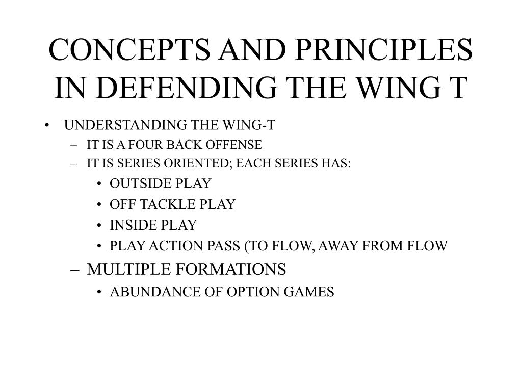 concepts and principles in defending the wing t l.