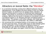 attractors on lexical fields the meridian