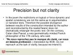 precision but not clarity