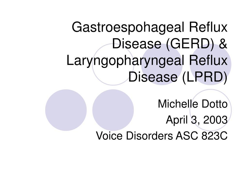 gastroespohageal reflux disease gerd laryngopharyngeal reflux disease lprd l.