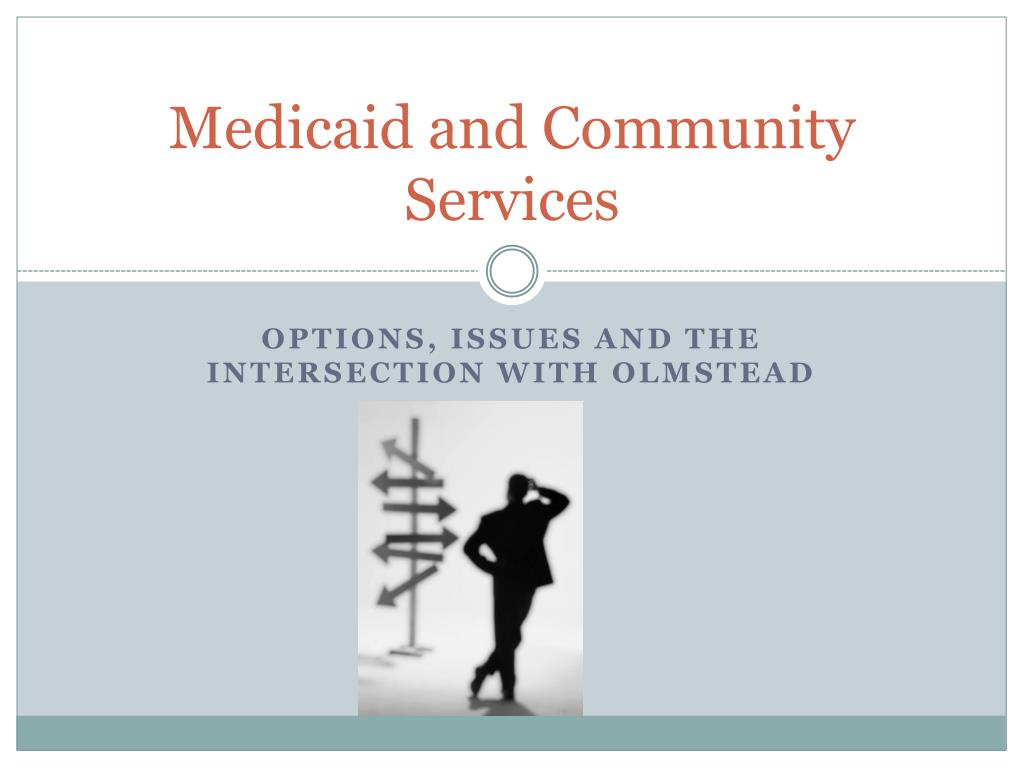 medicaid and community services l.