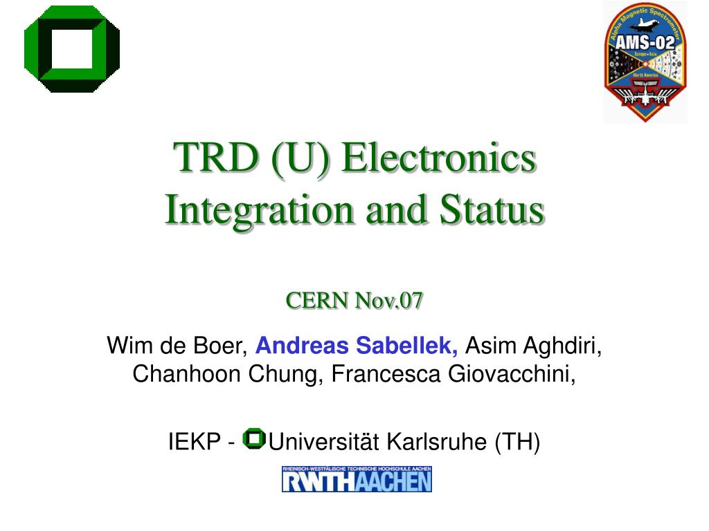 trd u electronics integration and status cern nov 07 l.