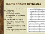 innovations in orchestra