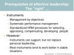 prerequisites of effective leadership the right36
