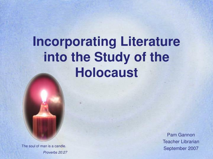 incorporating literature into the study of the holocaust n.