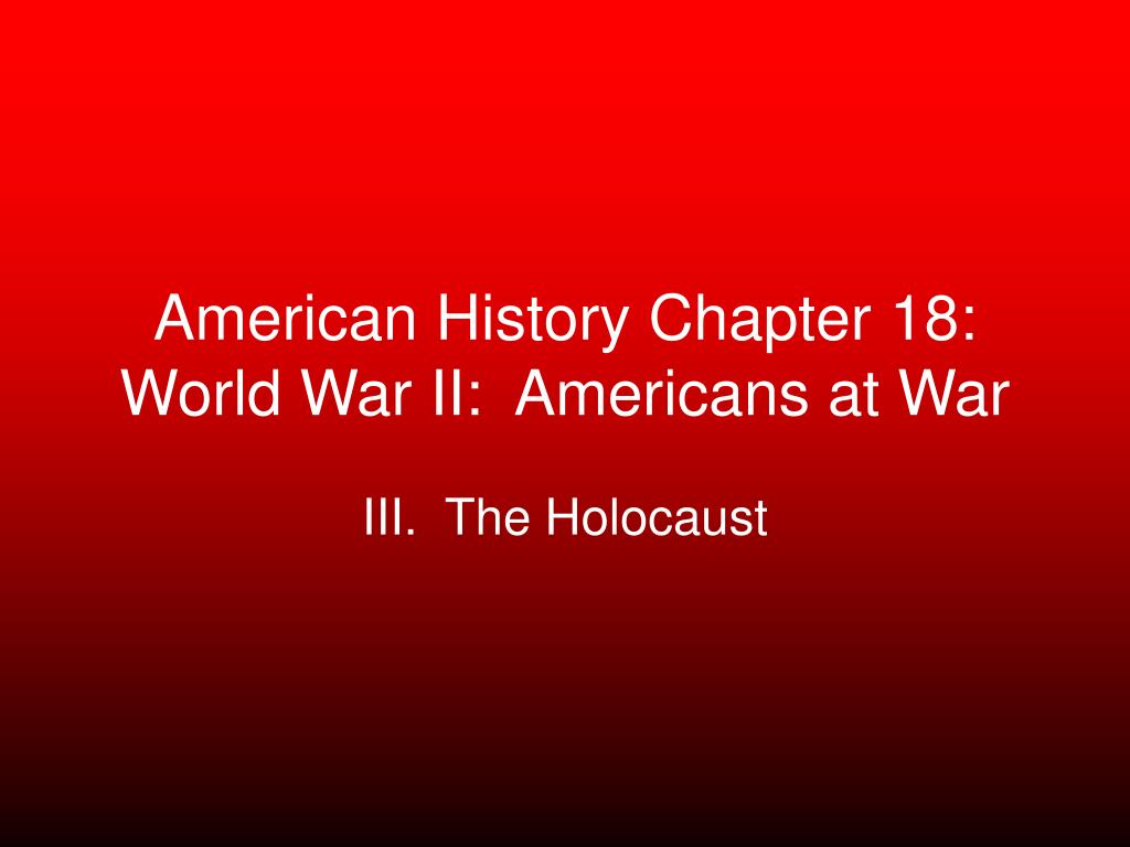 american history chapter 18 world war ii americans at war l.