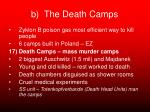 b the death camps