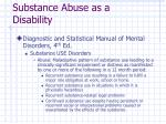 substance abuse as a disability4