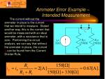 ammeter error example intended measurement