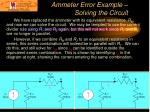 ammeter error example solving the circuit