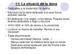 11 la situaci de la dona