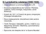 6 la ind stria catalana 1900 1930