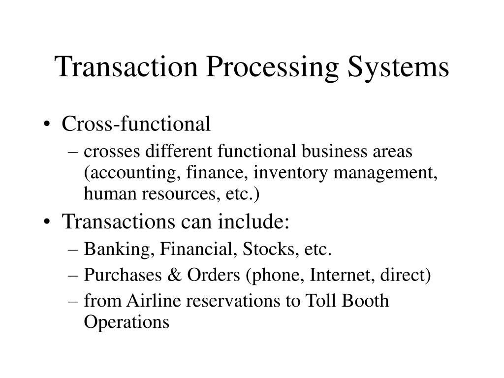 transaction processing systems l.