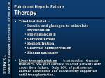 fulminant hepatic failure therapy32