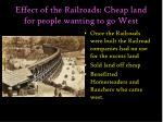 effect of the railroads cheap land for people wanting to go west