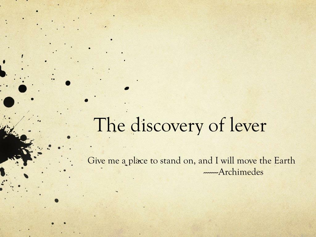 the discovery of lever l.