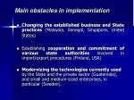 main obstacles in implementation