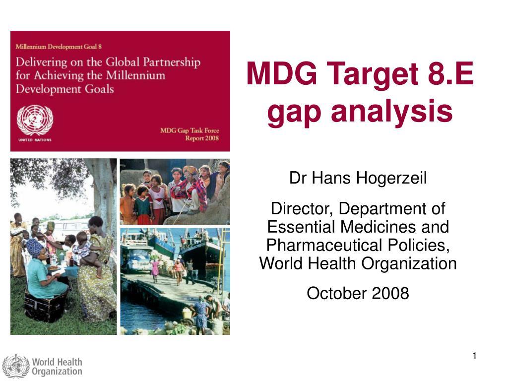 mdg target 8 e gap analysis l.