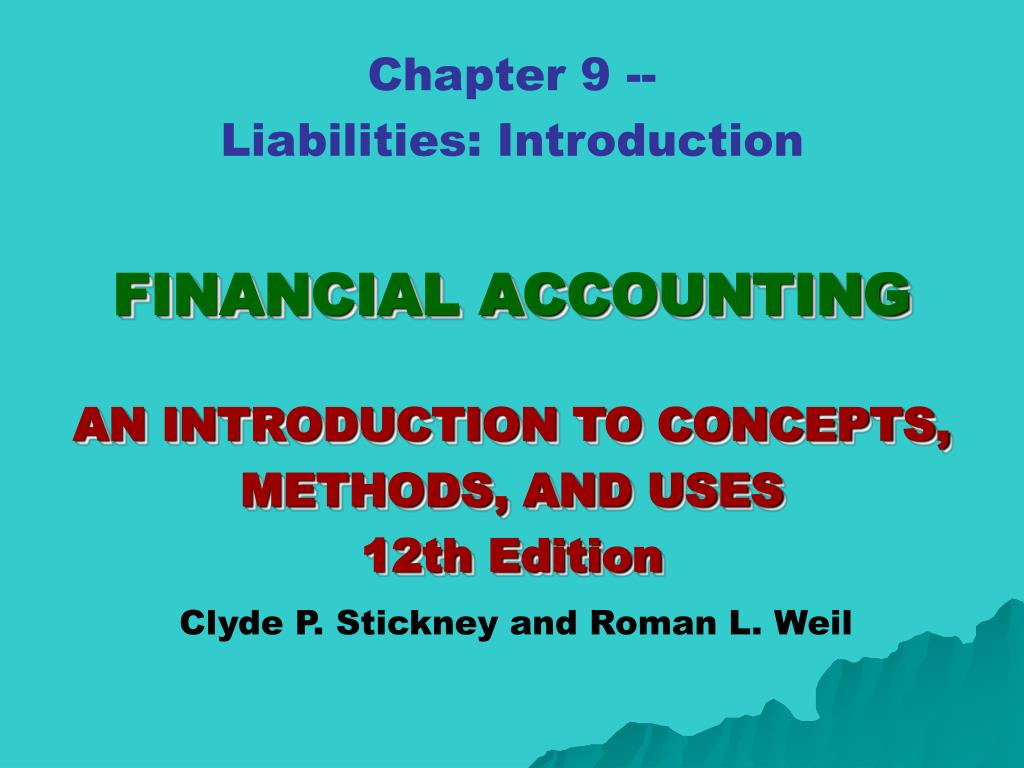 financial accounting an introduction to concepts methods and uses 12th edition l.