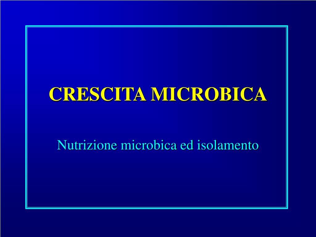 crescita microbica l.