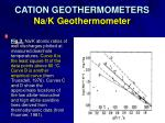 cation geothermometers na k geothermometer