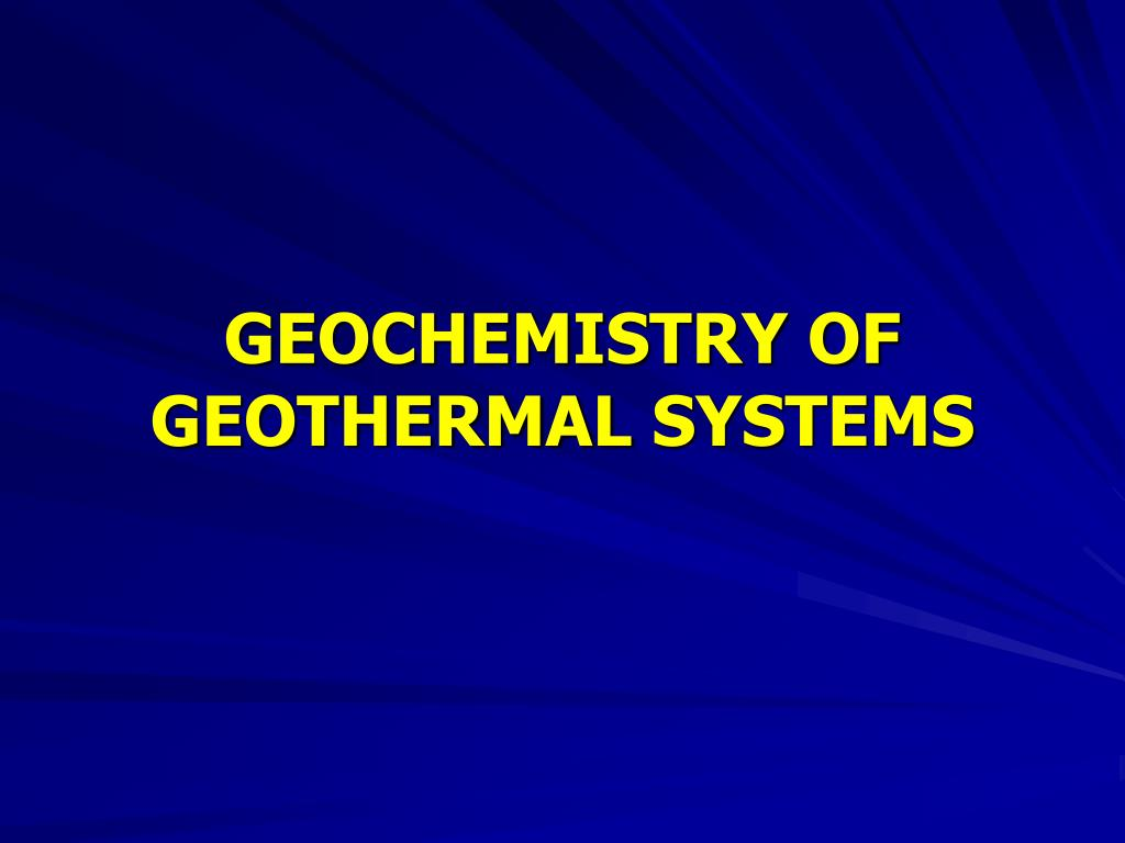 geochemistry of geothermal systems l.